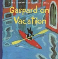 Gaspard on Vacation