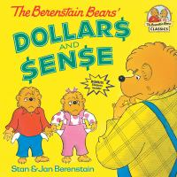 The Berenstain Bears Dollars and Sense