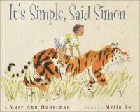 """It's Simple,"" Said Simon"