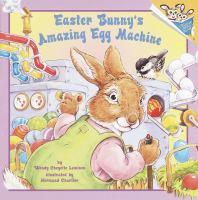 Easter Bunny's Amazing Egg Machine