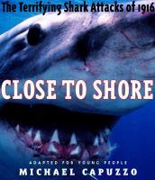 Close to Shore