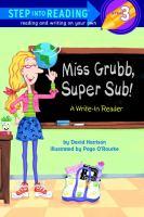 Miss Grubb, Super Sub!