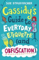 Cassidy's Guide to Everyday Etiquette (and Obfuscation)