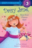 Daisy Jane, Best-ever Flower Girl!