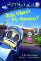 Dude, Where's My Spaceship?