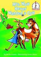 Mrs. Wow Never Wanted A Cow