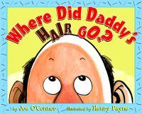 Where Did Daddy's Hair Go?