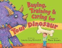 Buying, Training & Caring for your Dinosaur