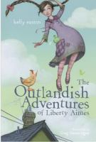 The Outlandish Adventures of Liberty Aimes