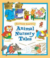 Richard Scarry's Animal Nursery Tales