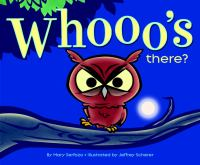 Whooo's There?