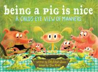Being A Pig Is Nice
