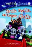 Thrills, Spills, and Cosmic Chills
