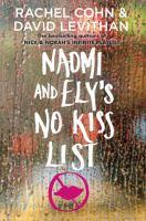 Naomi and Ely's no kiss list : a novel