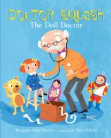 Doctor Squash, the Doll Doctor
