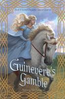 Guinevere's Gamble