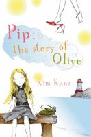 Pip : the Story of Olive