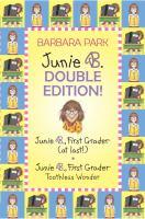 Junie B. Double Edition!