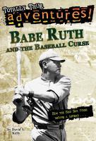 Babe Ruth and the Baseball Curse