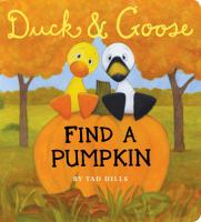 Duck & Goose Find A Pumpkin