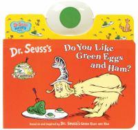 Do You Like Green Eggs and Ham?