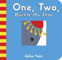 One, Two, Buckle My Shoe: A Counting Nursery Rhyme