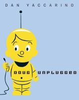 Doug Unplugged!
