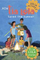 How Tía Lola Saved the Summer