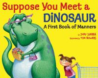 Suppose You Meet A Dinosaur