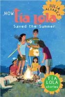 How T́́ía Lola Saved the Summer