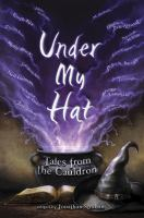 Under my hat : tales from the cauldron