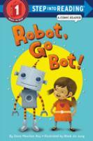 Go Bot, Robot!