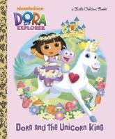 Dora and the Unicorn King