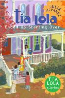 How Tía Lola Ended up Starting Over