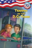 Trapped on the D.C. Train!