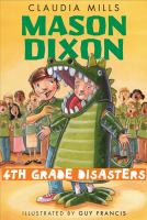 Mason Dixon fourth-grade disasters