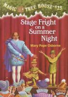 Magic Tree House #25/Stage Fright on A Summer Night