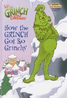 How the Grinch Got So Grinchy