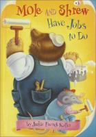Mole and Shrew Have Jobs to Do