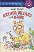Arthur Breaks the Bank