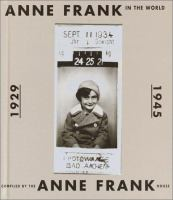 Anne Frank in the World, 1929-1945
