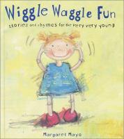 Wiggle Waggle Fun