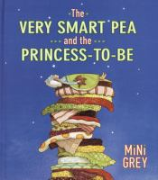 The Very Smart Pea and the Princess-to-be