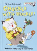 Richard Scarry's Chuckle With Huckle!