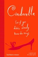 Cinderella (as If You Didn't Already Know the Story)