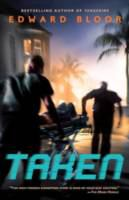 Taken / Edward Bloor