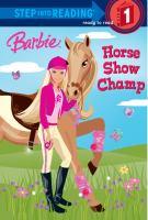 Horse Show Champ