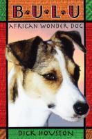 Bulu, African Wonder Dog