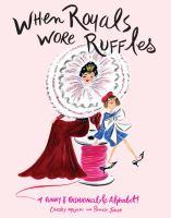 When Royals Wore Ruffles