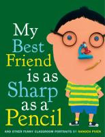 My Best Friend Is as Sharp as A Pencil